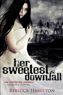 Her Sweetest Downfall  print