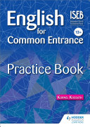 English for Common Entrance 13+ Practice Book