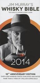 Jim Murray s Whisky Bible 2014