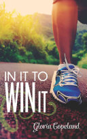 In It To Win It : when you're determined to go the distance...