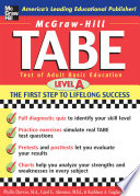 McGraw Hill s TABE Level A  Test of Adult Basic Education   The First Step to Lifelong Success
