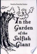 In The Garden Of The Selfish Giant : ...