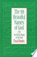 The 99 Beautiful Names For God For All The People Of The Book