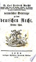 Vermichte Beytrage zu dem Deutschen Recht