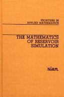 The Mathematics of Reservoir Simulation