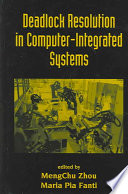 Deadlock Resolution in Computer Integrated Systems Book PDF