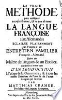 Die echte Lehr-Art den Teutschen die französische Sprache beizubiegen