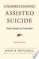 Understanding Assisted Suicide