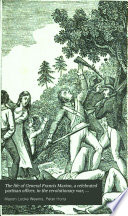 The life of General Francis Marion  a celebrated partisan officer  in the revolutionary war  against the British and Tories in South Carolina and Georgia