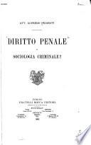 Diritto penale o sociologia criminale