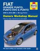 Fiat Grande Punto Punto Evo Punto Petrol Owners Workshop Manual