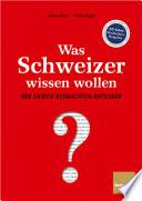Was Schweizer wissen wollen