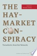 The Haymarket Conspiracy