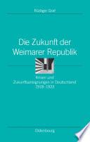 Die Zukunft der Weimarer Republik