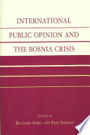 International Public Opinion and the Bosnia Crisis