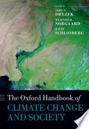 The Oxford Handbook Of Climate Change And Society : of fields working on issues of...