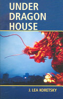 Under Dragon House : shipments of weapons into the california desert...