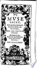 Le Muse sacre, scelta di Rime spirituali de piu eccellenti autori d'Italia
