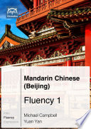 Mandarin Chinese  Beijing  Fluency 1  Ebook   mp3