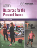 ACSM s Resources for the Personal Trainer  5th Ed    ACSM s Certification Review  5th Ed