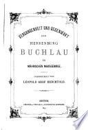 Vergangenheit und Gegenwart der Herrenburg Buchlau im mährischen Marsgebirge