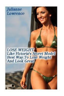 Lose Weight Like Victoria's Secret Model