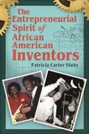 The Entrepreneurial Spirit of African American Inventors Book