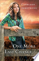 One More Last Chance  A Place to Call Home Book  2