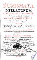 Numismata Imperatorum  Augustarum et Caesarum  A Populis  Romanae Ditionis  Graece Loquentibus  Ex omni Modulo percussa0