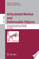 Articulated Motion and Deformable Objects International Conference On Articulated Motion And Deformable