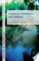 Actuality  Possibility  and Worlds Book PDF