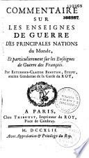 Commentaires sur les enseignes de guerre des principales nations du monde, et tout particulièrement les enseignes de guerre des françois
