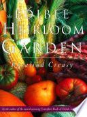 Edible Heirloom Garden