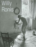 Willy Ronis : by the renowned french master photographer, whose work...