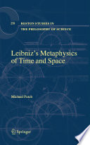 Leibniz   s Metaphysics of Time and Space