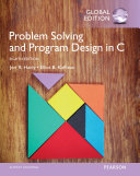 Problem Solving and Program Design in C  Global Edition