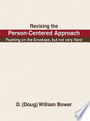 Revising the Person-Centered Approach About Openness To Change This Book Is About