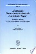 Anerkannte Naturschutzverbände als 'Anwälte der Natur'