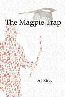 The Magpie Trap