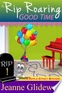 A Rip Roaring Good Time (A Ripple Effect Cozy Mystery, Book 1) Pdf/ePub eBook
