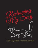 Reclaiming My Sexy : of life. there are significant others,...