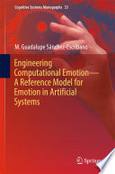 Engineering Computational Emotion A Reference Model For Emotion In Artificial Systems