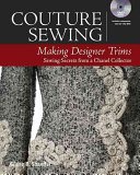 Couture Sewing Making Designer Trims book