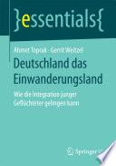 Deutschland das Einwanderungsland