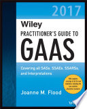 Wiley Practitioner s Guide to GAAS 2017