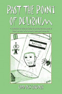 Past The Point Of Delirium
