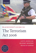 Blackstone s Guide to the Terrorism Act 2006