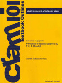 Outlines and Highlights for Principles of Neural Science by Eric R Kandel, Isbn