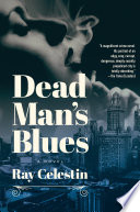 Dead Man s Blues  A Novel