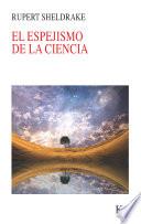 El Espejismo De La Ciencia